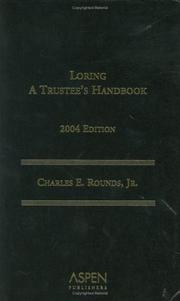 Cover of: Loring Trustee's Handbook 2004 by Charles E. Rounds