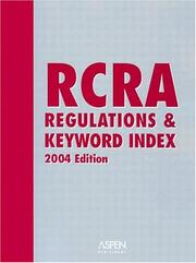 Cover of: RCRA Regulations & Keyword Index | In-House Staff of Aspen Publishers