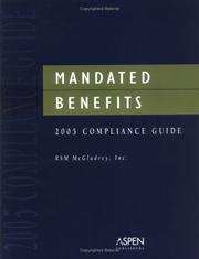 Cover of: Mandated Benefits 2005 Compliance Guide | RMS McGladrey Inc