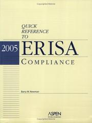 Cover of: Quick Reference to ERISA, Compliance 2005 by Barry M. Newman