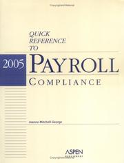 Cover of: Quick Reference to Payroll Compliance by Joanne Mitchell-George
