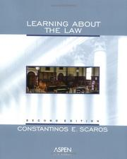 Cover of: Learning about the law | Constantinos E. Scaros