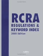 Cover of: RCRA Regulations & Keyword Index, 2005 Edition (Book w/bind-in CD-ROM) by Aspen Publishers