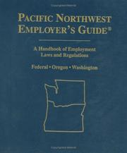 Cover of: Pacific Northwest Employer's Guide | Aspen Publishers Editorial
