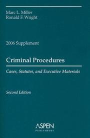 Cover of: Criminal Procedures, 2006 Case and Statutory by Marc L. Miller