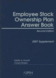 Cover of: Employee Stock Ownership Plan Answer Book | Idelle A. Howitt