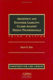 Cover of: Architect and Engineer Liability by Kevin R. Sido