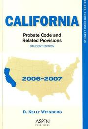 Cover of: California Probate Code & Related Provisions 06 by Weisberg
