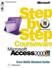 Cover of: Microsoft  Access 2000 Step by Step Courseware Core Skills Class Pack by ActiveEducation