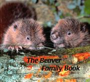 Cover of: Beaver Family Book, The (Animal Families) | Sybille and Klaus Kalas