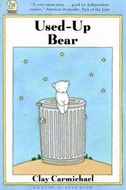 Cover of: Used-Up Bear (Easy-to-read Book) by C. Carmichael