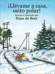 Cover of: Llevame a Casa, Osito Polar! (Little Polar Bear, Take Me Home!) | H deBeer