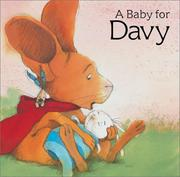 Cover of: A baby for Davy | Brigitte Weninger