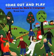 Cover of: Come Out and Play | Diane Law