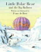 Cover of: Little Polar Bear and the Big Balloon by Hans de Beers