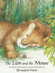 Cover of: The Lion and the Mouse by Bernadette (RTL) Watts