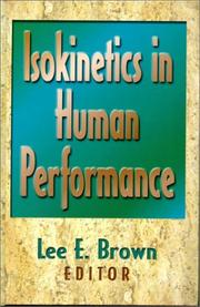 Cover of: Isokinetics in Human Performance by Lee E. Brown