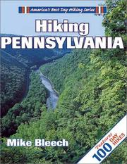 Cover of: Hiking Pennsylvania (America's Best Day Hiking Series) by Mike Bleech