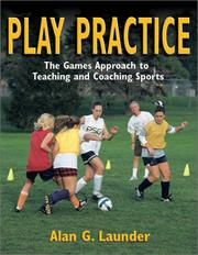 Cover of: Play Practice by Alan G. Launder