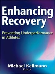 Cover of: Enhancing Recovery by Michael Kellmann