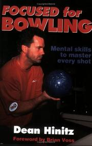 Cover of: Focused for bowling by Dean R. Hinitz