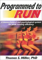 Cover of: Programmed to Run by Thomas S., Ph.D. Miller
