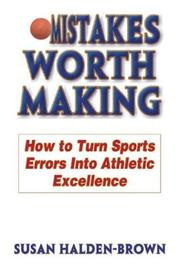 Cover of: Mistakes Worth Making by Susan Halden-Brown