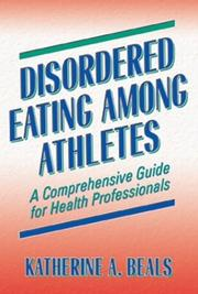 Cover of: Disordered Eating Among Athletes by Katherine A., Ph.D. Beals