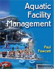Cover of: Aquatic Facility Management by Paul Fawcett