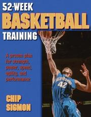 Cover of: 52-Week Basketball Training (52-Week Sports Training Series) by Chip Sigmon