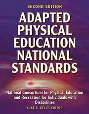 Cover of: Adapted Physical Education National Standards by Luke E., Ph.D. Kelly