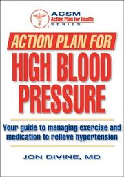 Cover of: Action Plan for High Blood Pressure (Action Plan for Health) by Jon Divine