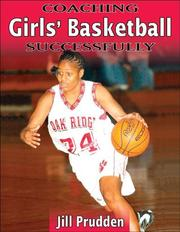 Cover of: Coaching Girls' Basketball Successfully | Jill Prudden
