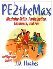 Cover of: PE2theMAX by J. D. Hughes