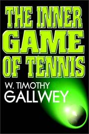 Cover of: The Inner Game Of Tennis | W. Timothy Gallwey