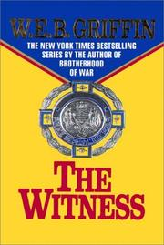 Cover of: The Witness | William E. Butterworth (W.E.B.) Griffin