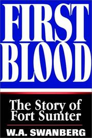 Cover of: First blood | W. A. Swanberg