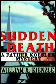 Cover of: Sudden death by William X. Kienzle
