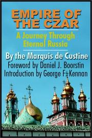 Cover of: Empire of the Czar by Marquis Decustine
