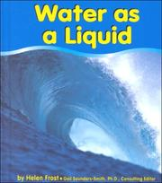 Cover of: Water as a Liquid by Helen Frost