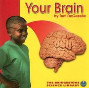 Cover of: Your Brain (Your Body) | Terri Degezelle