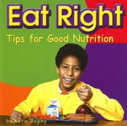 Cover of: Eat Right | Katie S. Bagley
