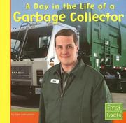 Cover of: A Day in the Life of a Garbage Collector by Nate Leboutillier