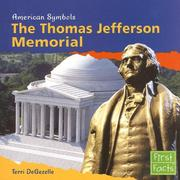 Cover of: The Thomas Jefferson Memorial by Terri Degezelle