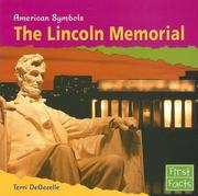 Cover of: The Lincoln Memorial by Terri Degezelle
