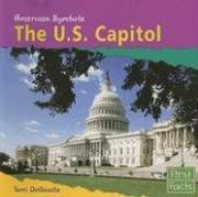 Cover of: The U.s. Capitol (American Symbols) | Terri Degezelle