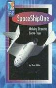Cover of: Space Ship One by Tom Sibila