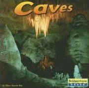 Cover of: Caves (Earthforms) by Ellen Sturm Niz