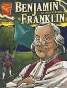 Cover of: Benjamin Franklin: An American Genius (Graphic Library: Graphic Biographies) by Kay M. Olson