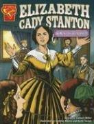 Cover of: Elizabeth Cady Stanton: Women's Rights Pioneer (Graphic Library: Graphic Biographies) by Connie C. Miller